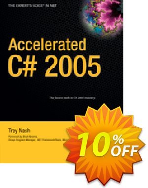 Accelerated C# 2005 (Nash) discount coupon Accelerated C# 2005 (Nash) Deal - Accelerated C# 2005 (Nash) Exclusive Easter Sale offer for iVoicesoft