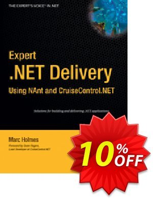 Expert .NET Delivery Using NAnt and CruiseControl.NET (Holmes) discount coupon Expert .NET Delivery Using NAnt and CruiseControl.NET (Holmes) Deal - Expert .NET Delivery Using NAnt and CruiseControl.NET (Holmes) Exclusive Easter Sale offer for iVoicesoft