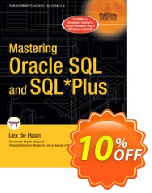 Mastering Oracle SQL and SQL*Plus (deHaan) discount coupon Mastering Oracle SQL and SQL*Plus (deHaan) Deal - Mastering Oracle SQL and SQL*Plus (deHaan) Exclusive Easter Sale offer for iVoicesoft