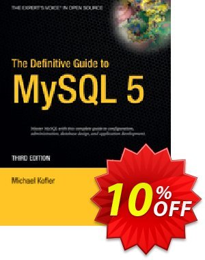 The Definitive Guide to MySQL 5 (Kofler) discount coupon The Definitive Guide to MySQL 5 (Kofler) Deal - The Definitive Guide to MySQL 5 (Kofler) Exclusive Easter Sale offer for iVoicesoft