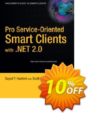 Pro Service-Oriented Smart Clients with .NET 2.0 (Hashimi) discount coupon Pro Service-Oriented Smart Clients with .NET 2.0 (Hashimi) Deal - Pro Service-Oriented Smart Clients with .NET 2.0 (Hashimi) Exclusive Easter Sale offer for iVoicesoft