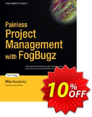 Painless Project Management with FogBugz (Gunderloy) discount coupon Painless Project Management with FogBugz (Gunderloy) Deal - Painless Project Management with FogBugz (Gunderloy) Exclusive Easter Sale offer for iVoicesoft