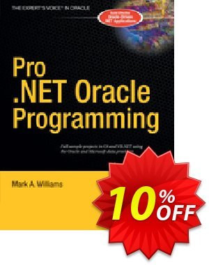 Pro .NET Oracle Programming (Williams) discount coupon Pro .NET Oracle Programming (Williams) Deal - Pro .NET Oracle Programming (Williams) Exclusive Easter Sale offer for iVoicesoft