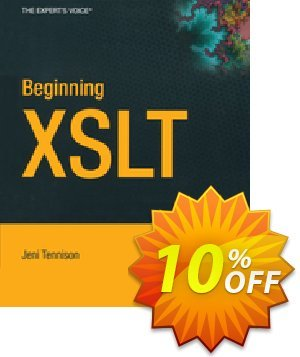 Beginning XSLT (Tennison) discount coupon Beginning XSLT (Tennison) Deal - Beginning XSLT (Tennison) Exclusive Easter Sale offer for iVoicesoft