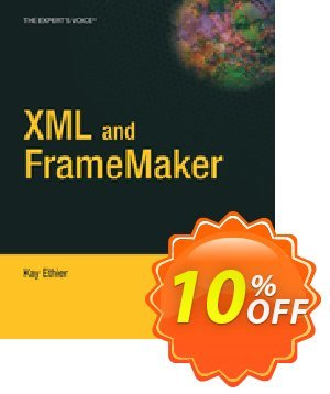 XML and FrameMaker (Ethier) discount coupon XML and FrameMaker (Ethier) Deal - XML and FrameMaker (Ethier) Exclusive Easter Sale offer for iVoicesoft