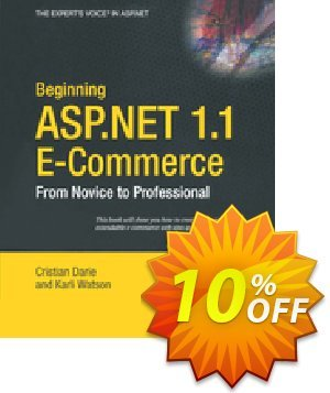 Beginning ASP.NET 1.1 E-Commerce (Watson) Coupon, discount Beginning ASP.NET 1.1 E-Commerce (Watson) Deal. Promotion: Beginning ASP.NET 1.1 E-Commerce (Watson) Exclusive Easter Sale offer for iVoicesoft
