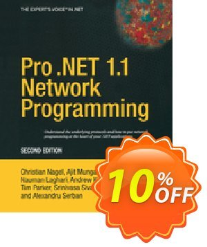 Pro .NET 1.1 Network Programming (Serban) Coupon, discount Pro .NET 1.1 Network Programming (Serban) Deal. Promotion: Pro .NET 1.1 Network Programming (Serban) Exclusive Easter Sale offer for iVoicesoft