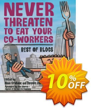 Never Threaten to Eat Your Co-Workers (Burton) Coupon discount Never Threaten to Eat Your Co-Workers (Burton) Deal. Promotion: Never Threaten to Eat Your Co-Workers (Burton) Exclusive Easter Sale offer for iVoicesoft