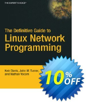The Definitive Guide to Linux Network Programming (Yocom) discount coupon The Definitive Guide to Linux Network Programming (Yocom) Deal - The Definitive Guide to Linux Network Programming (Yocom) Exclusive Easter Sale offer for iVoicesoft