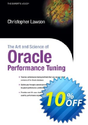 The Art and Science of Oracle Performance Tuning (Lawson) discount coupon The Art and Science of Oracle Performance Tuning (Lawson) Deal - The Art and Science of Oracle Performance Tuning (Lawson) Exclusive Easter Sale offer for iVoicesoft