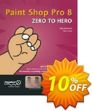 Paint Shop Pro 8 Zero to Hero (Beacham) discount coupon Paint Shop Pro 8 Zero to Hero (Beacham) Deal - Paint Shop Pro 8 Zero to Hero (Beacham) Exclusive Easter Sale offer for iVoicesoft