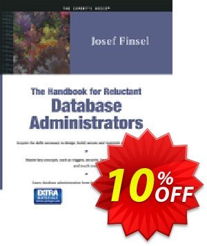 The Handbook for Reluctant Database Administrators (Finsel) Coupon, discount The Handbook for Reluctant Database Administrators (Finsel) Deal. Promotion: The Handbook for Reluctant Database Administrators (Finsel) Exclusive Easter Sale offer for iVoicesoft