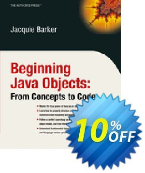 Beginning Java Objects (Barker) discount coupon Beginning Java Objects (Barker) Deal - Beginning Java Objects (Barker) Exclusive Easter Sale offer for iVoicesoft