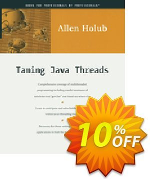 Taming Java Threads (Holub) discount coupon Taming Java Threads (Holub) Deal - Taming Java Threads (Holub) Exclusive Easter Sale offer for iVoicesoft