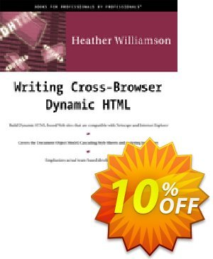 Writing Cross-Browser Dynamic HTML (Williamson) discount coupon Writing Cross-Browser Dynamic HTML (Williamson) Deal - Writing Cross-Browser Dynamic HTML (Williamson) Exclusive Easter Sale offer for iVoicesoft