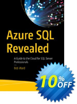 Azure SQL Revealed (Ward) Coupon, discount Azure SQL Revealed (Ward) Deal. Promotion: Azure SQL Revealed (Ward) Exclusive Easter Sale offer for iVoicesoft