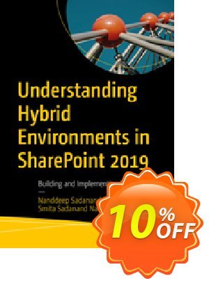 Understanding Hybrid Environments in SharePoint 2019 (Nachan) discount coupon Understanding Hybrid Environments in SharePoint 2019 (Nachan) Deal - Understanding Hybrid Environments in SharePoint 2019 (Nachan) Exclusive Easter Sale offer for iVoicesoft