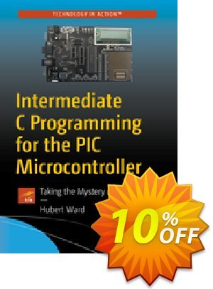 Intermediate C Programming for the PIC Microcontroller (Ward) discount coupon Intermediate C Programming for the PIC Microcontroller (Ward) Deal - Intermediate C Programming for the PIC Microcontroller (Ward) Exclusive Easter Sale offer for iVoicesoft