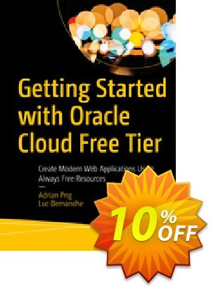 Getting Started with Oracle Cloud Free Tier (Png) Coupon, discount Getting Started with Oracle Cloud Free Tier (Png) Deal. Promotion: Getting Started with Oracle Cloud Free Tier (Png) Exclusive Easter Sale offer for iVoicesoft