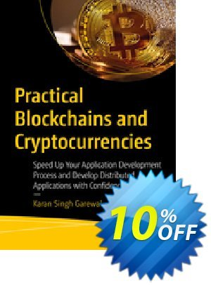 Practical Blockchains and Cryptocurrencies (Garewal) discount coupon Practical Blockchains and Cryptocurrencies (Garewal) Deal - Practical Blockchains and Cryptocurrencies (Garewal) Exclusive Easter Sale offer for iVoicesoft