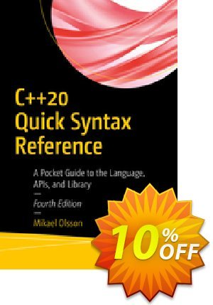 C++20 Quick Syntax Reference (Olsson) Coupon discount C++20 Quick Syntax Reference (Olsson) Deal. Promotion: C++20 Quick Syntax Reference (Olsson) Exclusive Easter Sale offer for iVoicesoft