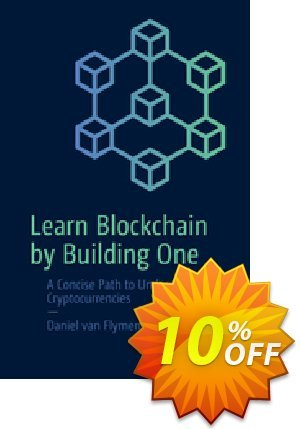 Learn Blockchain by Building One (Flymen) Coupon, discount Learn Blockchain by Building One (Flymen) Deal. Promotion: Learn Blockchain by Building One (Flymen) Exclusive Easter Sale offer for iVoicesoft