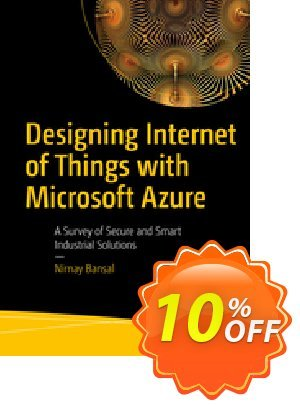 Designing Internet of Things with Microsoft Azure (Bansal) discount coupon Designing Internet of Things with Microsoft Azure (Bansal) Deal - Designing Internet of Things with Microsoft Azure (Bansal) Exclusive Easter Sale offer for iVoicesoft