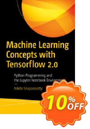 Machine Learning Concepts with Python and the Jupyter Notebook Environment (Silaparasetty) discount coupon Machine Learning Concepts with Python and the Jupyter Notebook Environment (Silaparasetty) Deal - Machine Learning Concepts with Python and the Jupyter Notebook Environment (Silaparasetty) Exclusive Easter Sale offer for iVoicesoft