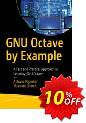 GNU Octave by Example (Pajankar) Coupon, discount GNU Octave by Example (Pajankar) Deal. Promotion: GNU Octave by Example (Pajankar) Exclusive Easter Sale offer for iVoicesoft