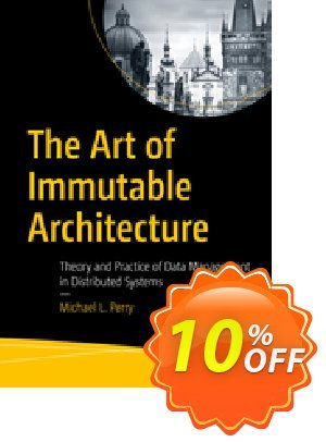 The Art of Immutable Architecture (Perry) discount coupon The Art of Immutable Architecture (Perry) Deal - The Art of Immutable Architecture (Perry) Exclusive Easter Sale offer for iVoicesoft