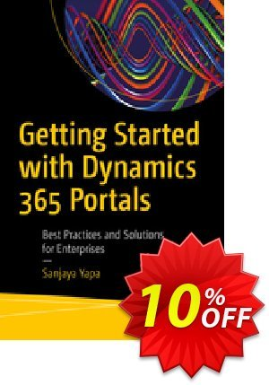Getting Started with Dynamics 365 Portals (Yapa) 프로모션 코드 Getting Started with Dynamics 365 Portals (Yapa) Deal 프로모션: Getting Started with Dynamics 365 Portals (Yapa) Exclusive Easter Sale offer for iVoicesoft
