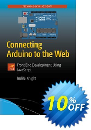 Connecting Arduino to the Web (Knight) discount coupon Connecting Arduino to the Web (Knight) Deal - Connecting Arduino to the Web (Knight) Exclusive Easter Sale offer for iVoicesoft