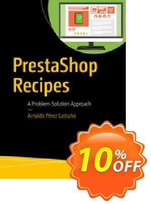 PrestaShop Recipes (Pérez Castaño) discount coupon PrestaShop Recipes (Pérez Castaño) Deal - PrestaShop Recipes (Pérez Castaño) Exclusive Easter Sale offer for iVoicesoft