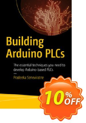 Building Arduino PLCs (Seneviratne) 프로모션 코드 Building Arduino PLCs (Seneviratne) Deal 프로모션: Building Arduino PLCs (Seneviratne) Exclusive Easter Sale offer for iVoicesoft
