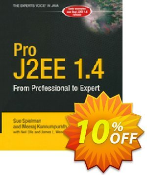 Pro J2EE 1.4: From Professional to Expert (Spielman) discount coupon Pro J2EE 1.4: From Professional to Expert (Spielman) Deal - Pro J2EE 1.4: From Professional to Expert (Spielman) Exclusive Easter Sale offer for iVoicesoft