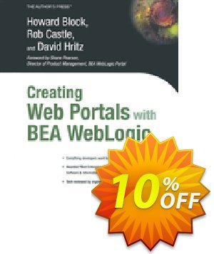 Creating Web Portals with BEA WebLogic (Castle) discount coupon Creating Web Portals with BEA WebLogic (Castle) Deal - Creating Web Portals with BEA WebLogic (Castle) Exclusive Easter Sale offer for iVoicesoft