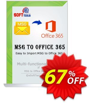 eSoftTools MSG to Office365 Converter Coupon, discount Coupon code eSoftTools MSG to Office365 Converter - Personal License. Promotion: eSoftTools MSG to Office365 Converter - Personal License offer from eSoftTools Software
