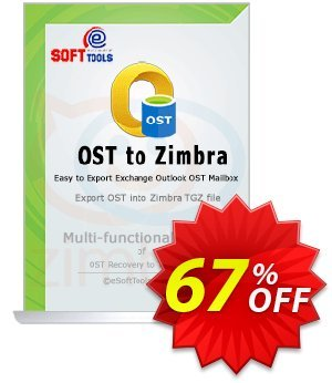 eSoftTools OST to Zimbra Converter Coupon, discount Coupon code eSoftTools OST to Zimbra Converter - Personal License. Promotion: eSoftTools OST to Zimbra Converter - Personal License offer from eSoftTools Software