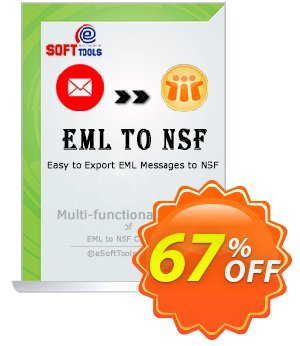 eSoftTools EML to NSF Converter - Corporate License Coupon, discount Coupon code eSoftTools EML to NSF Converter - Corporate License. Promotion: eSoftTools EML to NSF Converter - Corporate License offer from eSoftTools Software