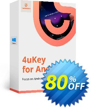 Tenorshare 4uKey for Android (Unlimited License) Coupon, discount discount. Promotion: coupon code