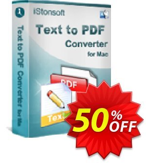 iStonsoft Text to PDF Converter for Mac Coupon discount 60% off. Promotion: