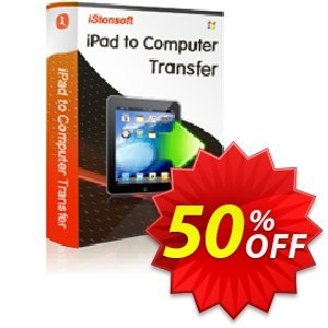 iStonsoft iPad to Computer Transfer Coupon, discount Affiliate 60% OFF. Promotion: