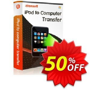 iStonsoft iPod to Computer Transfer Coupon discount 60% off. Promotion: