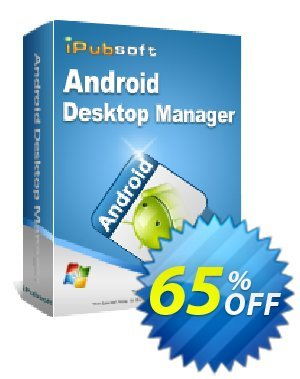 iPubsoft Android Desktop Manager Coupon discount 65% disocunt. Promotion: