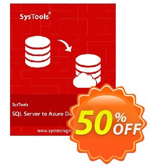 SysTools SQL Server to Azure DB Migrator Coupon discount SysTools Summer Sale - dreaded offer code of SysTools SQL Server to Azure DB Migrator 2019