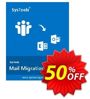 SysTools Mail Migration Wizard Coupon discount SysTools Summer Sale - amazing discounts code of SysTools Mail Migration Wizard 2019