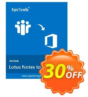 SysTools Lotus Notes to Office 365 Migration (6+ User Licenses) Coupon discount SysTools Summer Sale - awesome offer code of SysTools Lotus Notes to Office 365 2019