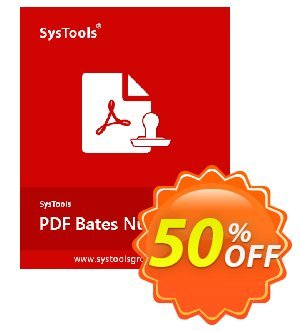PDF Bates Numberer - Enterprise License Coupon, discount SysTools coupon 36906. Promotion: