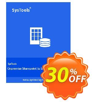 SysTools Onpremise Sharepoint to SharePoint Migration Coupon, discount SysTools coupon 36906. Promotion: