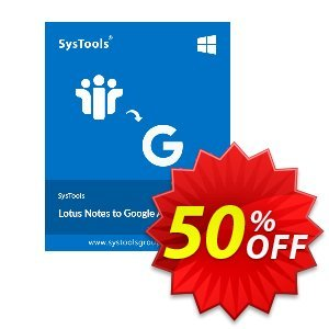 Lotus Notes to Google Apps - 25 to 50 Users License Coupon, discount SysTools coupon 36906. Promotion: